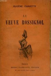 La Veuve Rossignol. - Couverture - Format classique