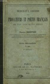 MORCEAUX CHOISIS DES PROSATEURS ET POETES FRANCAIS DES XVIIe, XVIIIe ET XIXe SIECLES, COURS PREPARATOIRE, 1er AGE - Couverture - Format classique