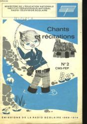 Chants Et Recitatons N°2. Cm2, Fep. Emissions De La Radio Scolaire 1969-1970 - Couverture - Format classique
