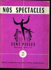 Nos Spectacles. Cent Pieces. Numero Special N°26-27. - Couverture - Format classique