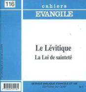 Le Levitique La Loi De Saintete Ce116 - Couverture - Format classique