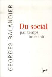 Du social par temps incertain - Couverture - Format classique