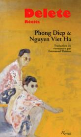 Delete ; récits vietnamiens - Couverture - Format classique