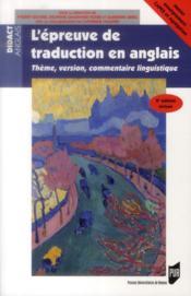 L'épreuve de traduction en anglais ; thème, version, commentaire linguistique (2e édition) - Couverture - Format classique