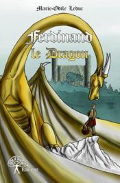 Ferdinand le dragon - Couverture - Format classique