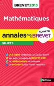 Annales brevet 2015 maths - Couverture - Format classique