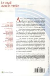 Le travail avant la retraite ; emploi, travail et savoir professionnels des seniors - 4ème de couverture - Format classique