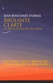 La brûlante clarté - Couverture - Format classique