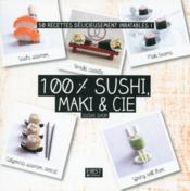 100 % sushi, maki & cie - Couverture - Format classique