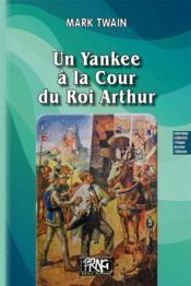 Un yankee à la cour du roi Arthur - Couverture - Format classique
