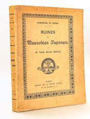 Ruines et Mausolées japonais : Kamakura et Nikko - Couverture - Format classique