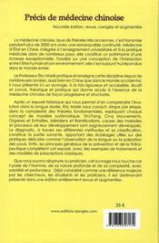 Précis de médecine chinoise ; histoire, théories fondamentales, diagnostic et principes thérapeutiques - 4ème de couverture - Format classique