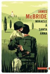Miracle à Santa Anna - Couverture - Format classique