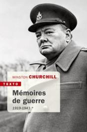 Mémoires de guerre t.1 ; 1919-1941 - Couverture - Format classique