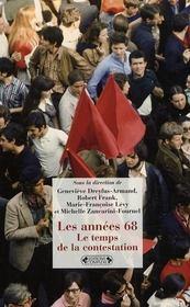 Les années 68 ; le temps de la contestation - Intérieur - Format classique