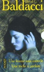 Coffret David Baldacci ; Une Femme Sous Controle ; Une Triche Si Parfaite - Couverture - Format classique