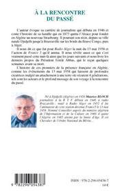À la rencontre du passé ; 112 ans de présence française en Algérie - 4ème de couverture - Format classique