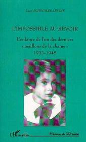L'impossible au revoir ; l'enfance de l'un des derniers maillons de la chaîne - Intérieur - Format classique