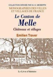 Melle Et Ses Venvirons (Chateaux Et Villages) - Couverture - Format classique