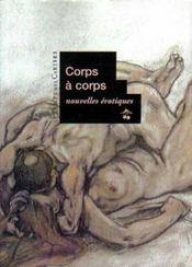 Corps à corps ; nouvelles érotiques - Intérieur - Format classique