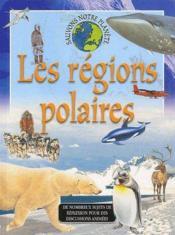Sauvons notre planète ; les régions polaires - Couverture - Format classique