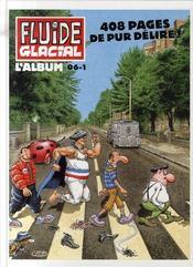 FLUIDE GLACIAL N.21 ; reliure 1er semestre 2006 - Intérieur - Format classique