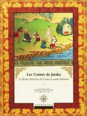 Les contes de jataka la reine semeuse de lotis et autres histoires - vol 4 - Couverture - Format classique