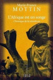 L Afrique Est Un Songe - Couverture - Format classique