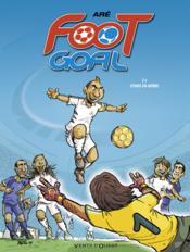 Foot goal t.1 ; stars en herbe - Couverture - Format classique