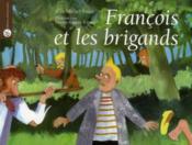 François et les brigands - Couverture - Format classique