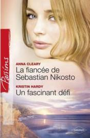 La fiancée de Sebastian Nikosto ; un fascinant défi - Couverture - Format classique