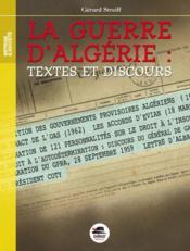 La guerre d'Algérie : textes et discours - Couverture - Format classique