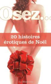 OSEZ ; 20 histoires érotiques de Noël - Couverture - Format classique