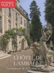 CONNAISSANCE DES ARTS N.414 ; l'hôtel de Lamballe ; la résidence de la Turquie en France - Couverture - Format classique