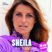 Sheila star française ; 50 ans ensemble - Couverture - Format classique