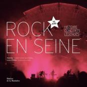 Rock en Seine / 10 ans. Histoires, concerts, légendes - Couverture - Format classique