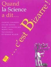 Quand La Science A Dit C'Est Bizarre - Intérieur - Format classique