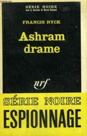 Ashram Drame. Collection : Serie Noire N° 1064 - Couverture - Format classique