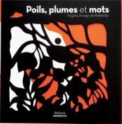 Poils, plumes et mots - Couverture - Format classique