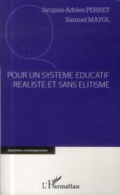 Pour un système éducatif réaliste et sans élitisme - Couverture - Format classique