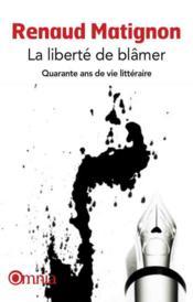 La liberté de blâmer - Couverture - Format classique