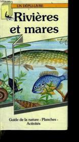 Rivières Et Mares. Guide De La Nature - Couverture - Format classique