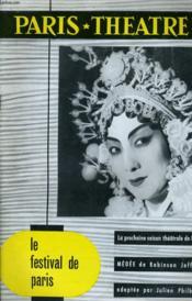 Paris Theatre N° 99 - La Prochiane Saison Theatrale De Paris - Medde De Robinson Jeffers Adaptee Par Julien Philbert - Le Festival De Paris... - Couverture - Format classique