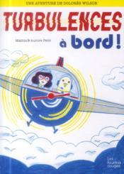 Dolores Wilson t.3 ; turbulences à bord - Couverture - Format classique