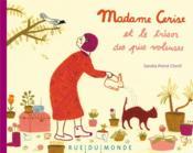 Madame Cerise et le trésor des pies voleuses - Couverture - Format classique