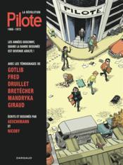 La révolution Pilote ; 1968-1972 - Couverture - Format classique