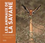 Les animaux de la savane racontés aux enfants - Couverture - Format classique
