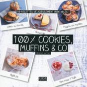 100 % cookies, muffins & co - Couverture - Format classique