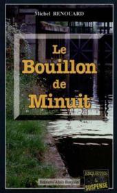 Le Bouillon De Minuit - Couverture - Format classique