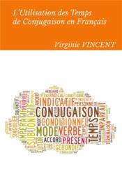 L'utilisation des temps de conjugaison en Français - Couverture - Format classique
